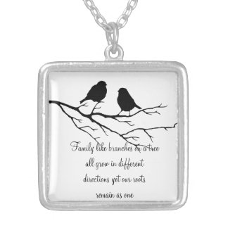 Family like branches on a tree Saying with Birds Silver Plated Necklace