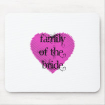 Family of the Bride Mouse Pad
