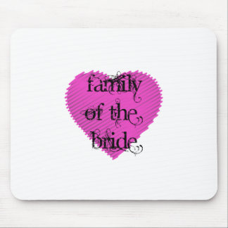 Family of the Bride Mouse Pads