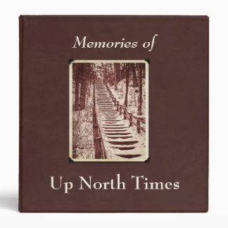 Family or Up North Memory & Adventure 3 Ring Binder
