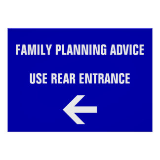 Family Planning Advice Use Rear Entrance Poster