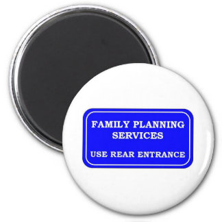 FAMILY PLANNING SERVICES 2 INCH ROUND MAGNET
