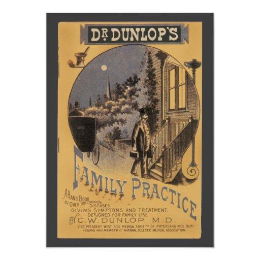 """Family Practice, cubierta del Dr. Dunlop de libro Invitación 5"""" X 7"""""""