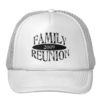Family Reunion 2009 Trucker Hat