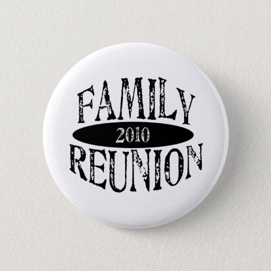Family Reunion 2010 Button