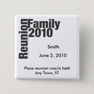 Family Reunion 2010 Souvenir Button