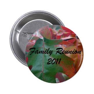 Family Reunion 2011 Pinback Button