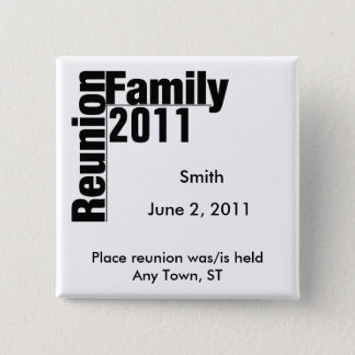 Family Reunion 2011 Souvenir Button