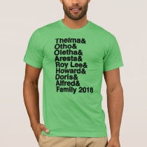 Family Reunion 2018 T-Shirt