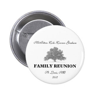 FAMILY REUNION 2 INCH ROUND BUTTON