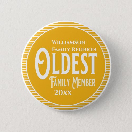Family Reunion Award Oldest Family Member Button
