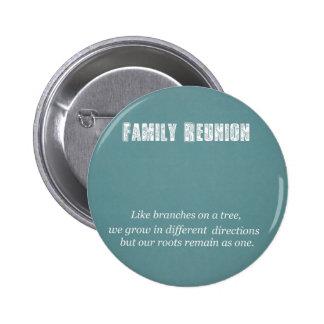 Family Reunion Pinback Buttons