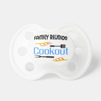 Family Reunion Cookout Pacifier