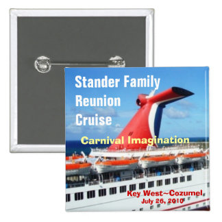 Family Reunion Cruise Badge-C3 2 Inch Square Button