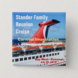 Family Reunion Cruise Badge-C3 Pinback Button