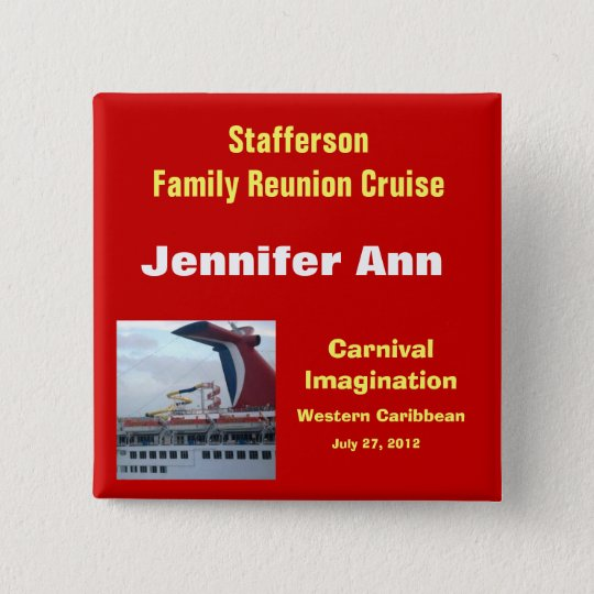 Family Reunion Cruise Badge-CIM2N Pinback Button