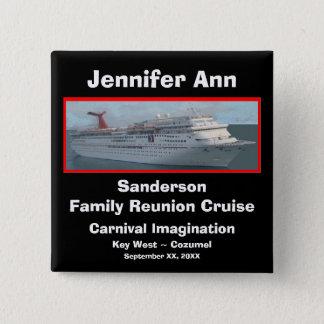 Family Reunion Cruise Name Badge Button