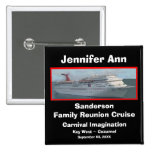 Family Reunion Cruise Name Badge Pin