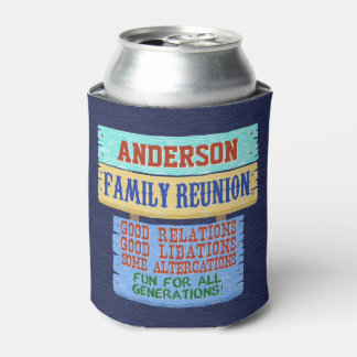 Family Reunion Funny Wooden Sign | Add Name Can Cooler