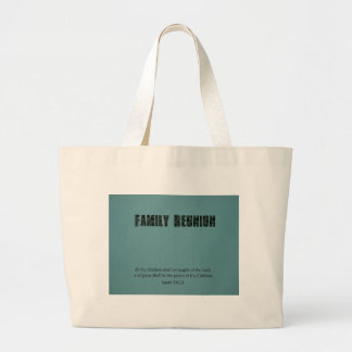 Family Reunion Isaiah 54 13 All thy Chidren Canvas Bags