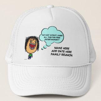 Family Reunion Joke Trucker Hat