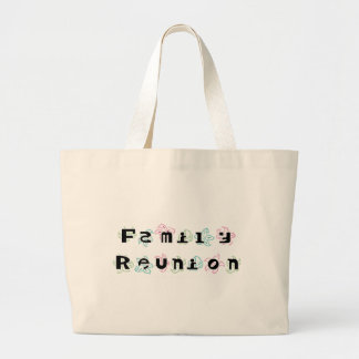 Family Reunion Large Tote Bag