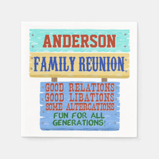 Family Reunion Party Funny Wooden Sign | Add Name Napkin