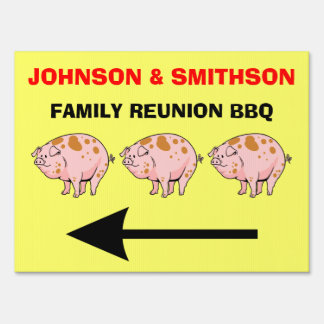 Family Reunion Pig BBQ Cookout Party Directional Lawn Sign