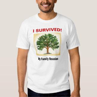 Family Reunion - Survivor T Shirt