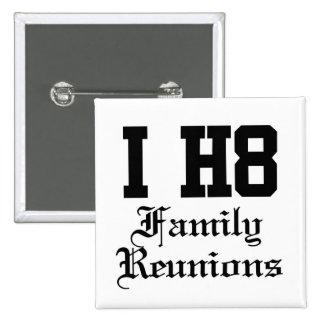 family reunions pinback button
