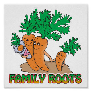 family roots cute carrot family cartoon poster