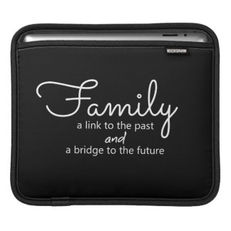 Family Saying iPad Tablet Sleeve (Black)