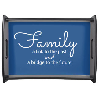 Family Saying Serving Tray (Blue)