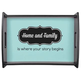 Family Saying Serving Tray (Teal Blue)