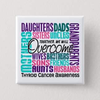 Family Square Thyroid Cancer Button