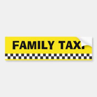 Family Taxi Service Bumper Sticker Car Bumper Sticker