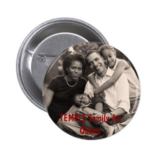 family, TEMPLE Family for Obama Pin