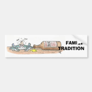 Family Tradition Bumber Sticker