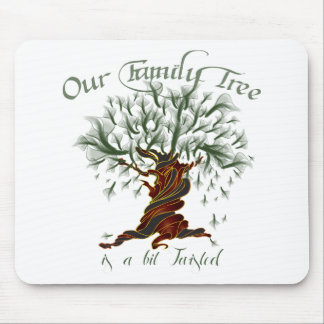 Family Tree a Bit Twisted Mouse Pad