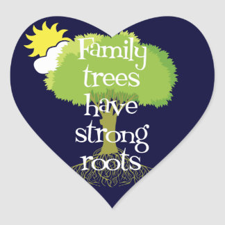 Family Trees Have Strong Roots Genealogy Stickers Sticker