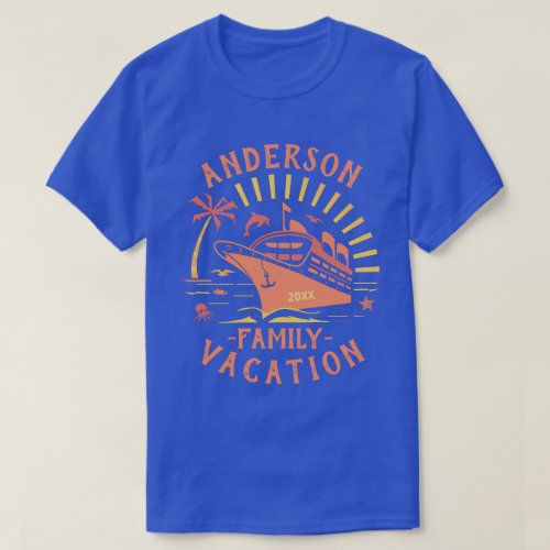 Family Vacation Cruise Ship Trip  Personalized V1 T_Shirt