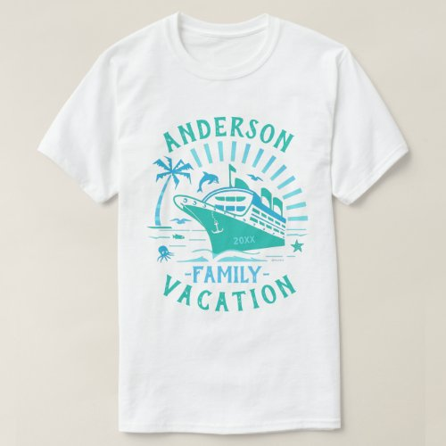 Family Vacation Cruise Ship Trip  Personalized V2 T_Shirt