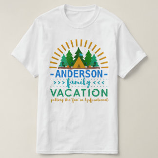 Family Vacation Funny Camping Trip | Custom Name T-Shirt