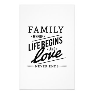 Family: Where Life Begins And Love Never Ends Stationery