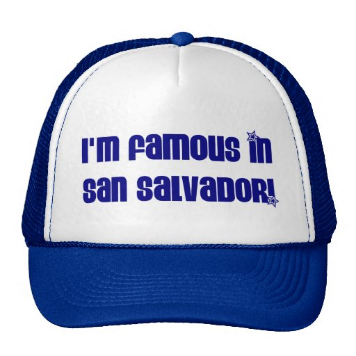 FAMOSO EN SAN SALVADOR GORROS
