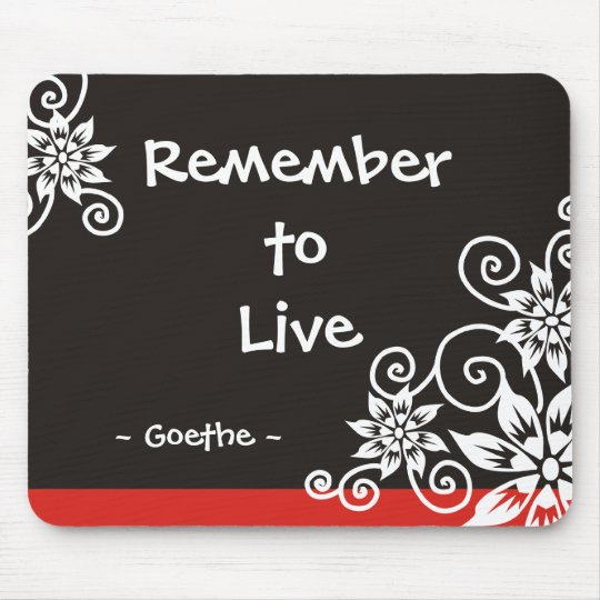 Famous 3 Word Quotes Goethe Quote Mouse Pad Zazzle