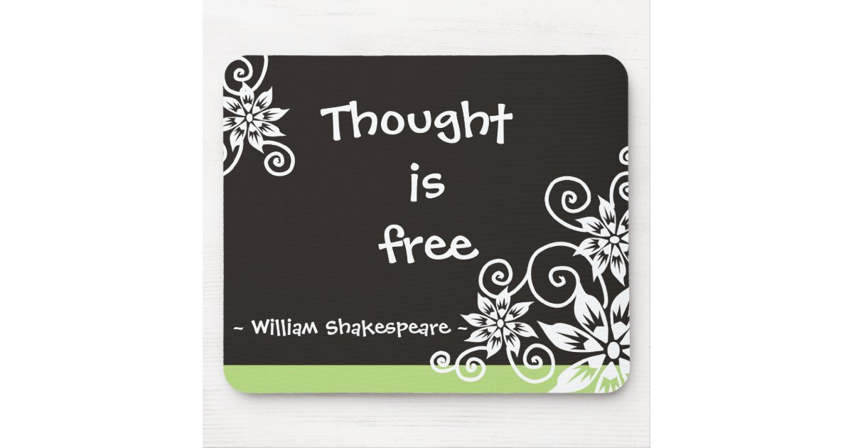 Famous 3 Word Quotes William Shakespeare Quote Mouse Pad Zazzle