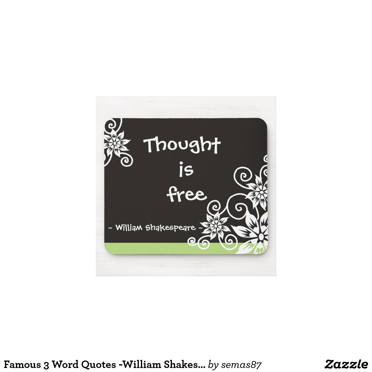 Famous 3 Word Quotes William Shakespeare Quote Mouse Pad