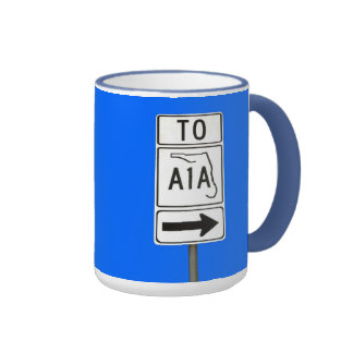 Famous A1A Sign Mugs