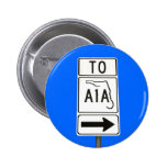 Famous A1A Sign Pins